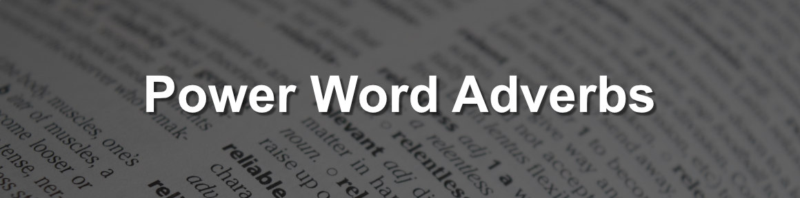 The best adverbs to empower your CV power words