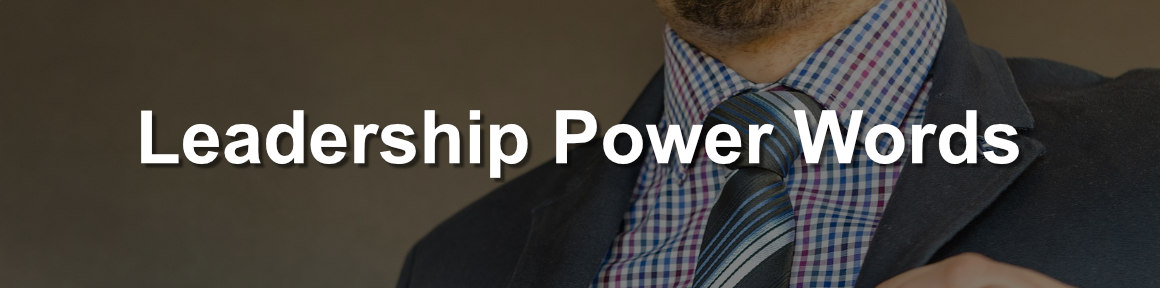 The best CV power words to demonstrate your leadership capabilities